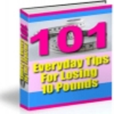 Product picture 101 Tips for Losing 10 Pounds
